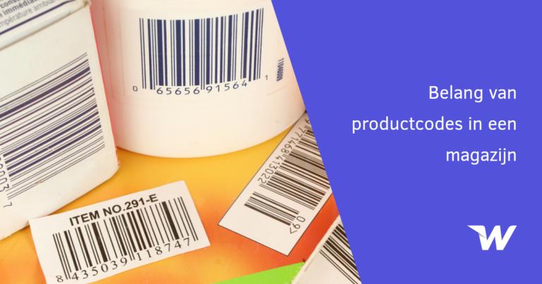 Belang van productcodes in een magazijn