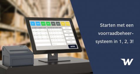 Starten met een voorraadbeheersysteem in 1, 2, 3!