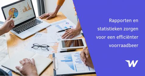 Rapporten en statistieken zorgen voor een efficiënter voorraadbeheer