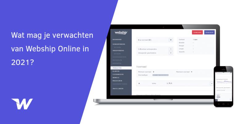 Wat mag je verwachten van Webship Online in 2021?